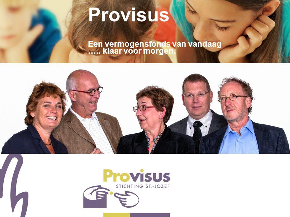 """Ing. Gilion van Lierop """"Provisus 2.0"""" Provisus Een vermogensfonds van vandaag ….. klaar voor morgen."""