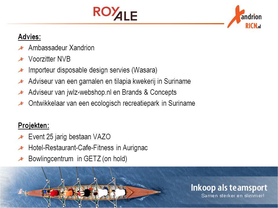 Advies: Ambassadeur Xandrion Voorzitter NVB Importeur disposable design servies (Wasara) Adviseur van een garnalen en tilapia kwekerij in Suriname Adv