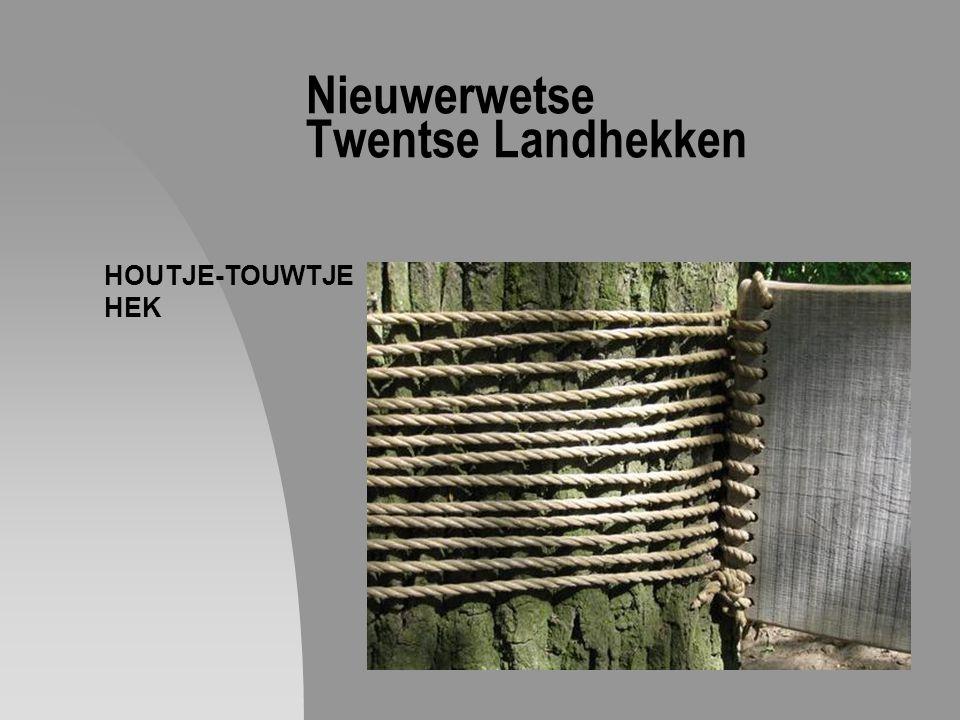 Nieuwerwetse Twentse Landhekken HOUTJE-TOUWTJE HEK