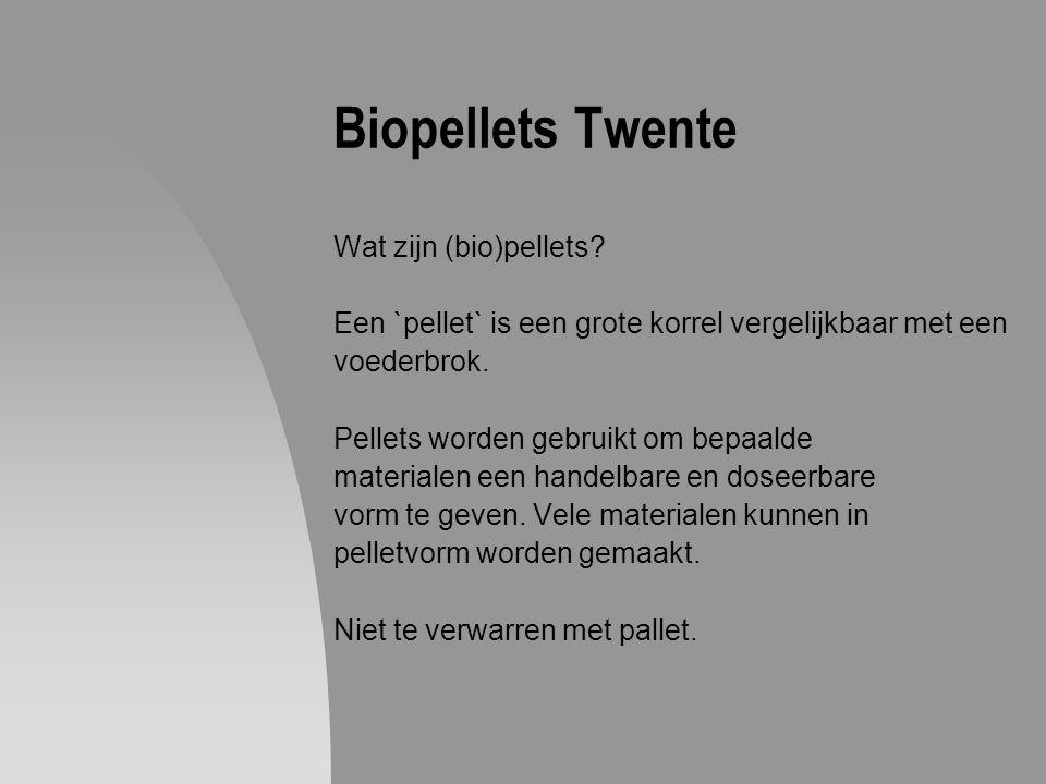 Biopellets Twente Wat zijn (bio)pellets? Een `pellet` is een grote korrel vergelijkbaar met een voederbrok. Pellets worden gebruikt om bepaalde materi