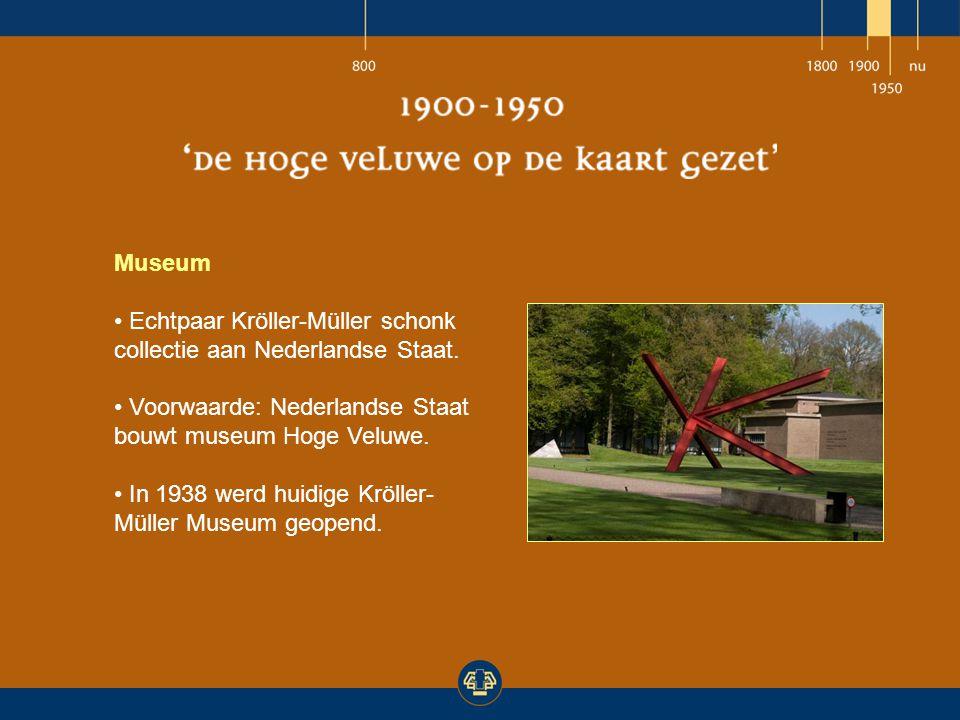 Museum Echtpaar Kröller-Müller schonk collectie aan Nederlandse Staat. Voorwaarde: Nederlandse Staat bouwt museum Hoge Veluwe. In 1938 werd huidige Kr