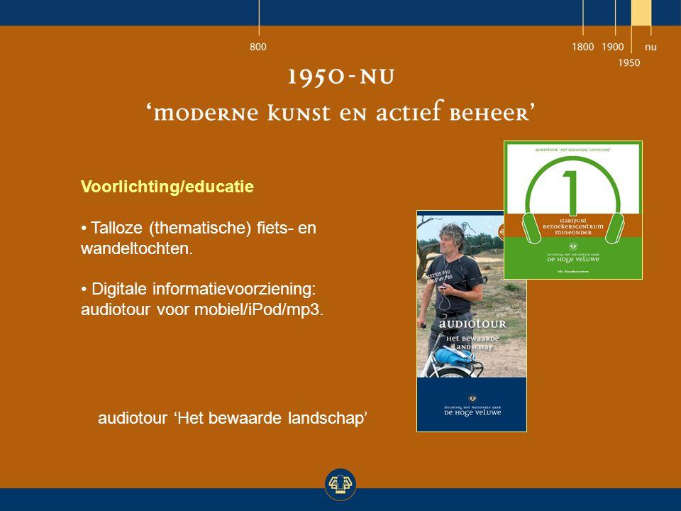 Voorlichting/educatie Talloze (thematische) fiets- en wandeltochten. Digitale informatievoorziening: audiotour voor mobiel/iPod/mp3. audiotour 'Het be
