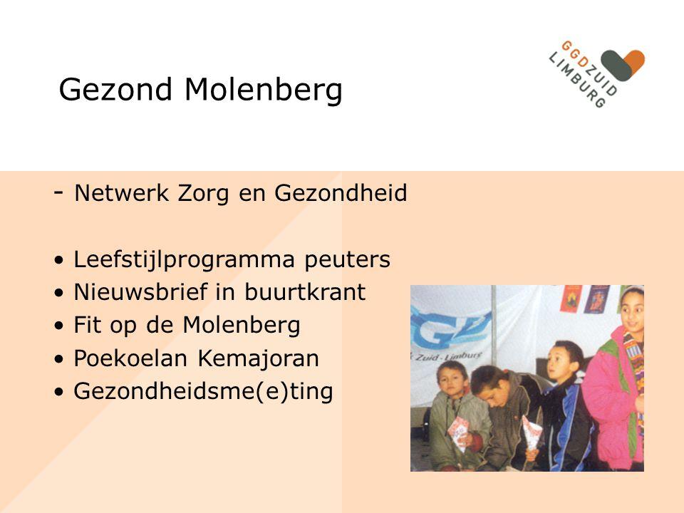 Gezond Molenberg - Netwerk Zorg en Gezondheid Leefstijlprogramma peuters Nieuwsbrief in buurtkrant Fit op de Molenberg Poekoelan Kemajoran Gezondheidsme(e)ting