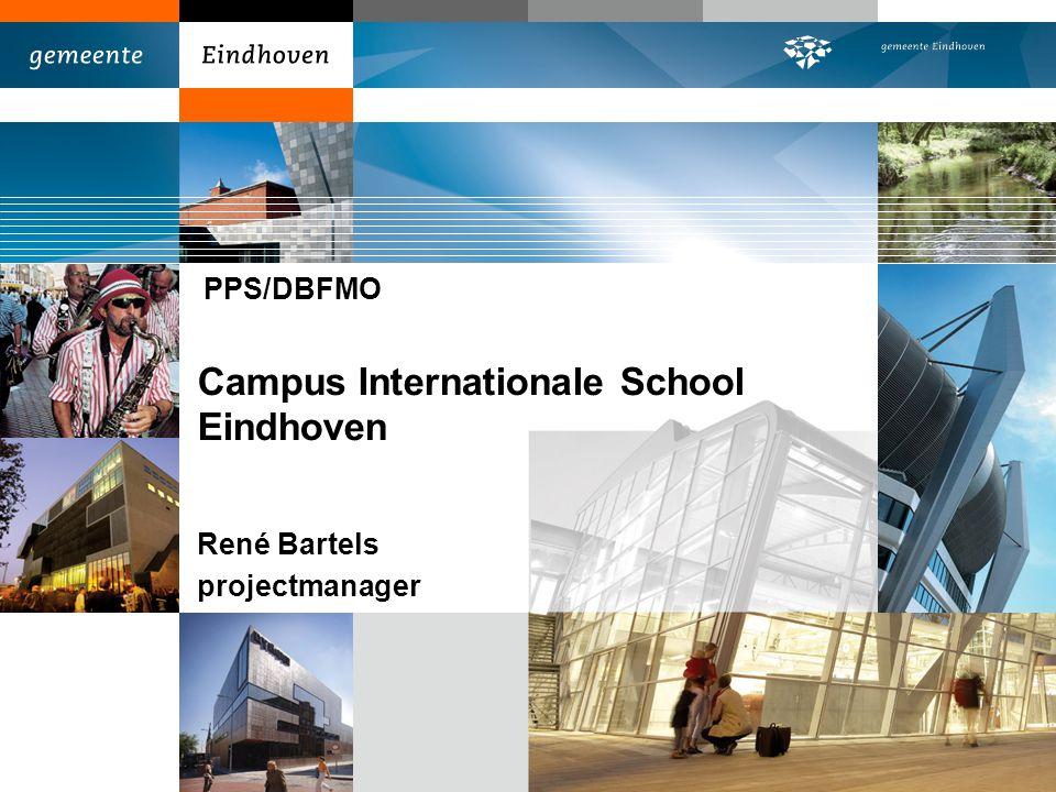 Campus Internationale School Eindhoven René Bartels projectmanager PPS/DBFMO
