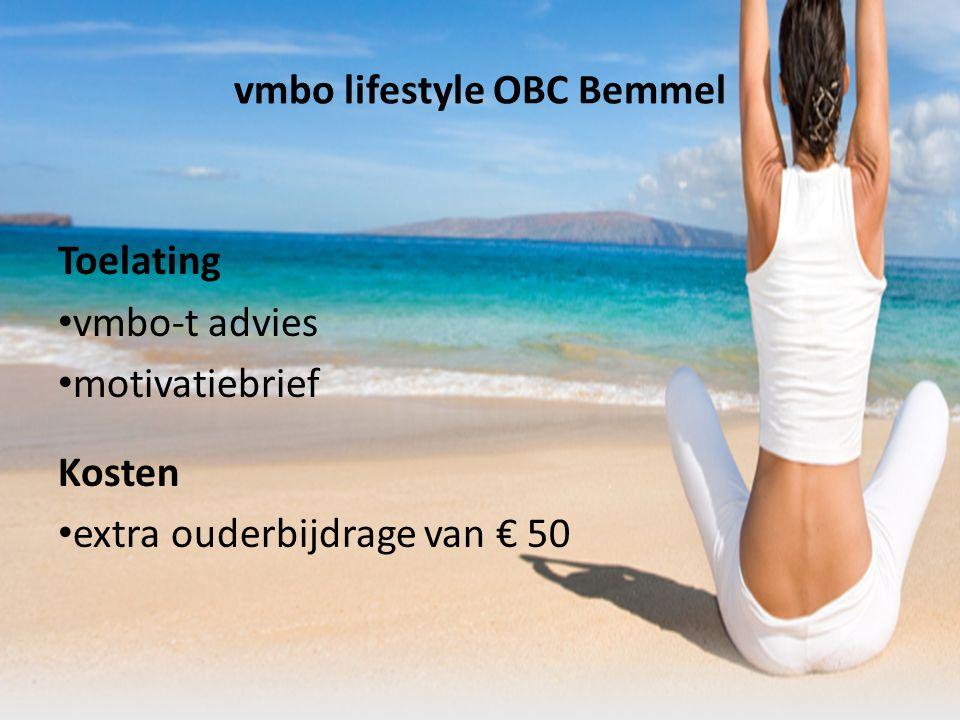 vmbo lifestyle OBC Bemmel Toelating vmbo-t advies motivatiebrief Kosten extra ouderbijdrage van € 50