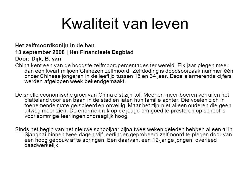 Kwaliteit van leven Het zelfmoordkonijn in de ban 13 september 2008 | Het Financieele Dagblad Door: Dijk, B.
