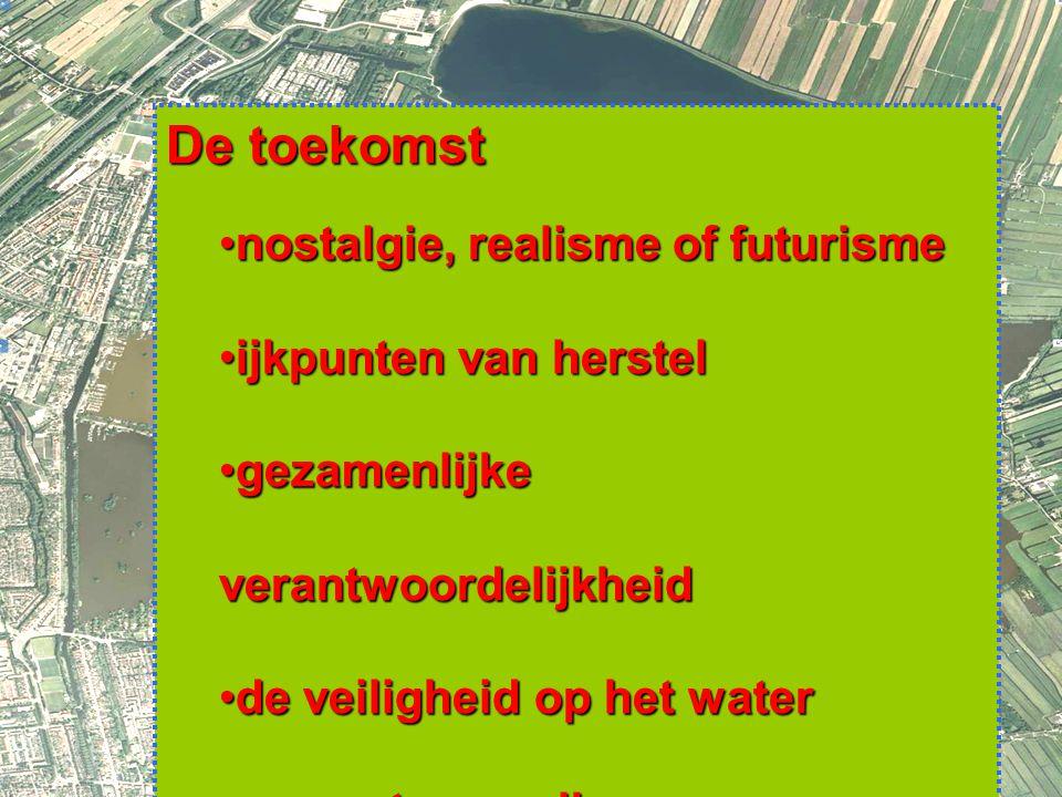 8 De toekomst nostalgie, realisme of futurismenostalgie, realisme of futurisme ijkpunten van herstelijkpunten van herstel gezamenlijke verantwoordelijkheidgezamenlijke verantwoordelijkheid de veiligheid op het waterde veiligheid op het water respect voor elkaarrespect voor elkaar