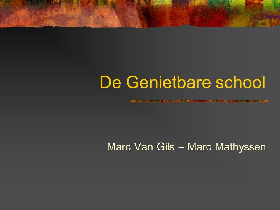 De Genietbare school Marc Van Gils – Marc Mathyssen