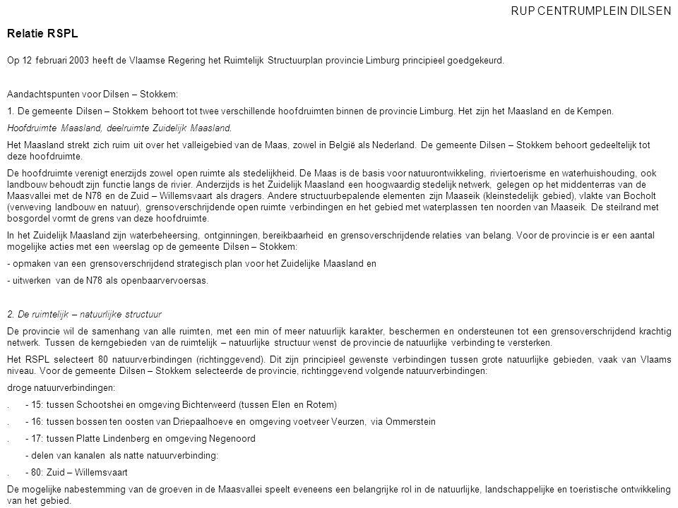 Relatie RSPL Op 12 februari 2003 heeft de Vlaamse Regering het Ruimtelijk Structuurplan provincie Limburg principieel goedgekeurd. Aandachtspunten voo
