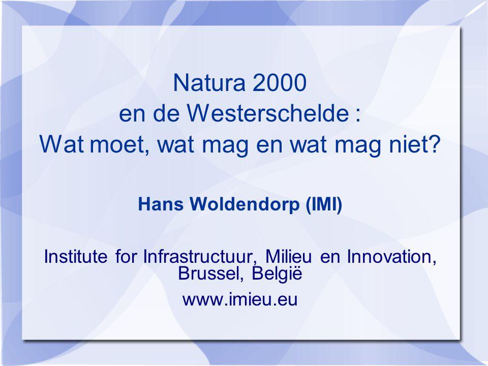 Natura 2000 en de Westerschelde : Wat moet, wat mag en wat mag niet.