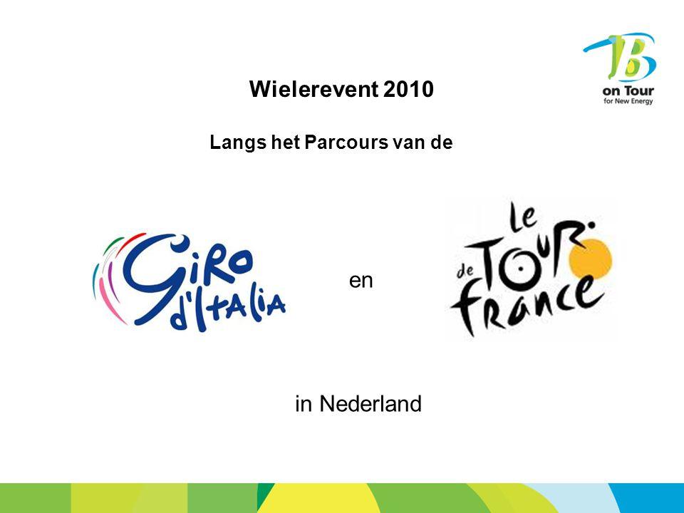 Wielerevent 2010 Langs het Parcours van de en in Nederland
