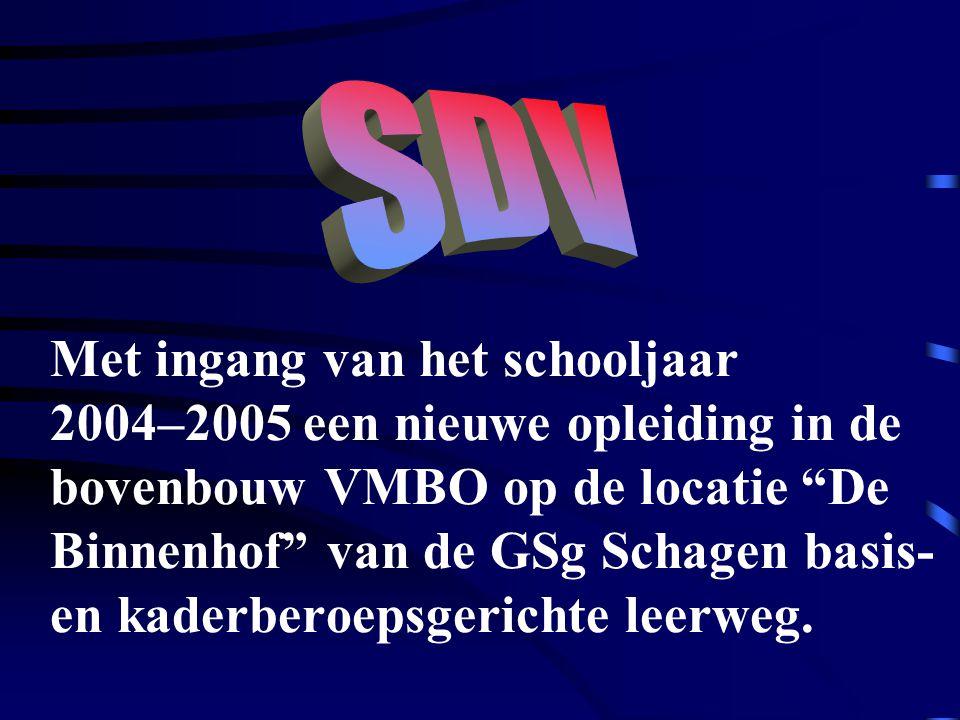 """Met ingang van het schooljaar 2004–2005 een nieuwe opleiding in de bovenbouw VMBO op de locatie """"De Binnenhof"""" van de GSg Schagen basis- en kaderberoe"""
