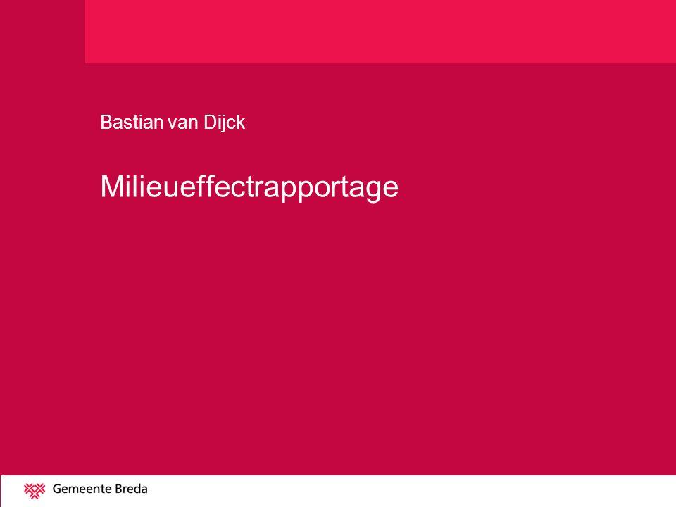 Bastian van Dijck Milieueffectrapportage