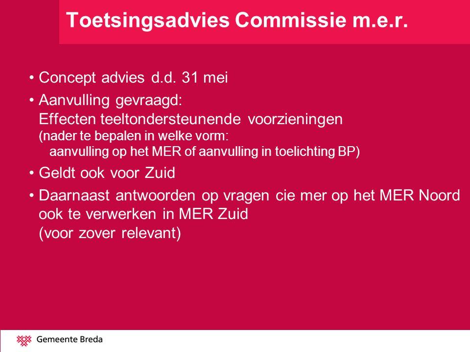 Toetsingsadvies Commissie m.e.r. Concept advies d.d. 31 mei Aanvulling gevraagd: Effecten teeltondersteunende voorzieningen (nader te bepalen in welke