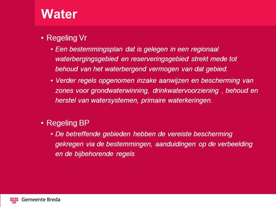 Water Regeling Vr Een bestemmingsplan dat is gelegen in een regionaal waterbergingsgebied en reserveringsgebied strekt mede tot behoud van het waterbe