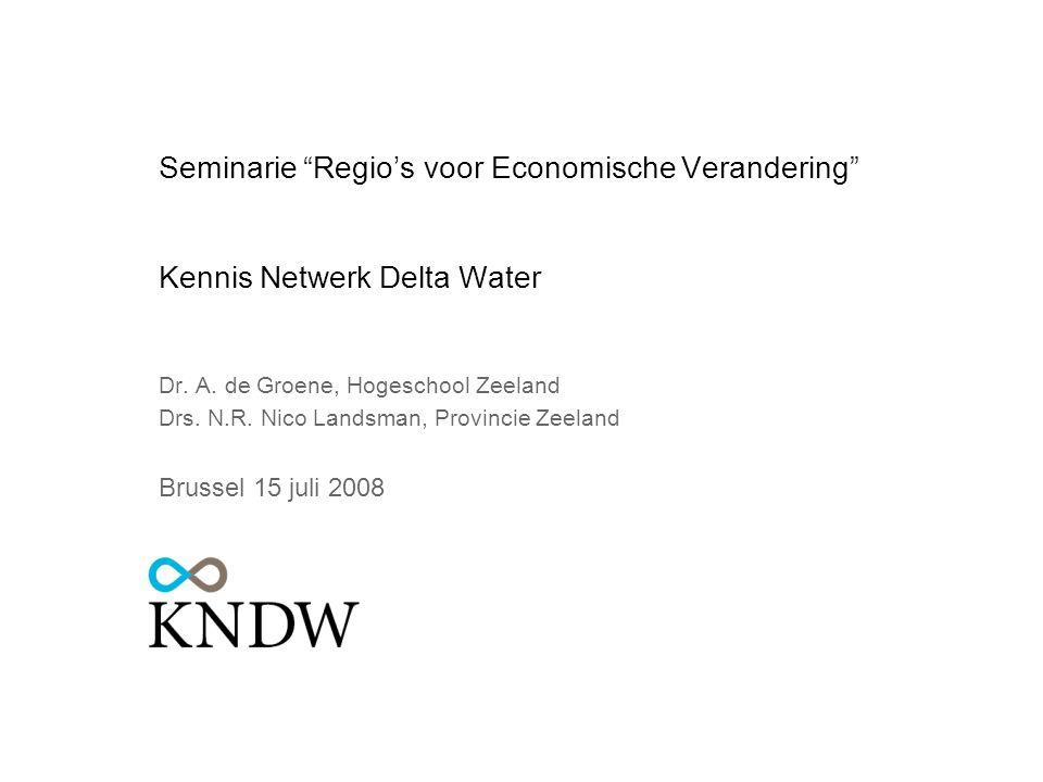 Kennis Netwerk Delta Water3 Opbouw presentatie Beeld van de regio Missie KNDW Interesse bedrijfsleven Onderwijs en onderzoek