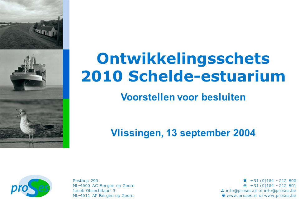 Inhoud Problemen, voorgestelde besluiten en overwegingen over –veiligheid tegen overstromen –toegankelijkheid van de Scheldehavens –natuurlijkheid van het Schelde- estuarium Een samenhangend besluit 2