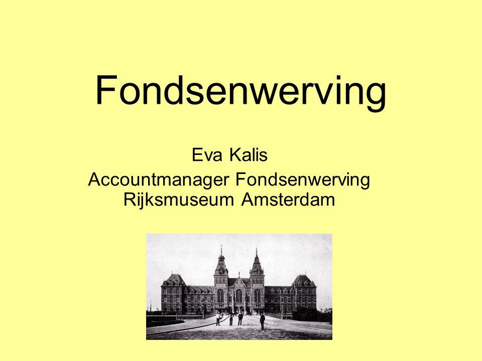 Fondsenwerving Eva Kalis Accountmanager Fondsenwerving Rijksmuseum Amsterdam