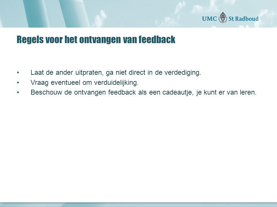"""Onderzoekscentrum maatschappelijke zorg """"gedreven door kennis, bewogen door mensen"""" Regels voor het ontvangen van feedback Laat de ander uitpraten, ga"""