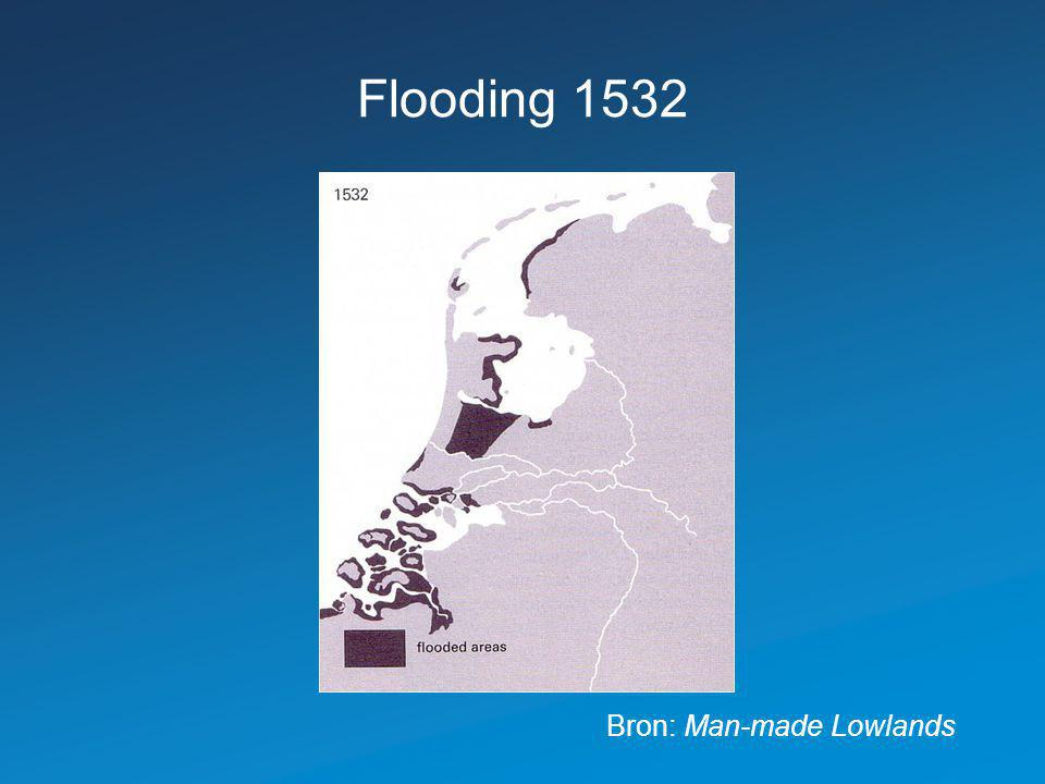 Flooding 1532 Bron: Man-made Lowlands