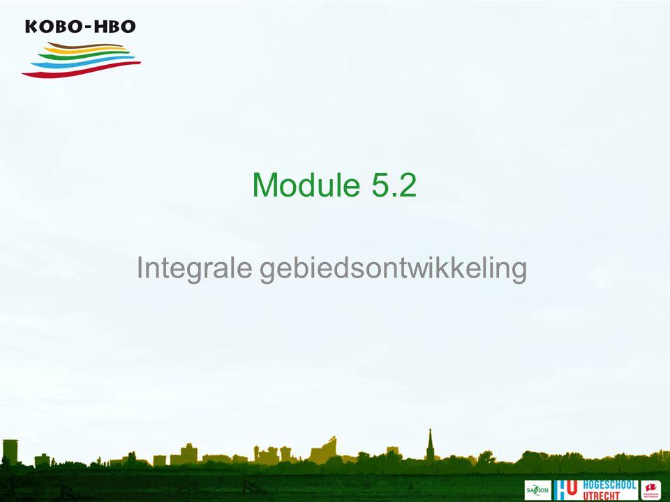 Module 5.2 Integrale gebiedsontwikkeling