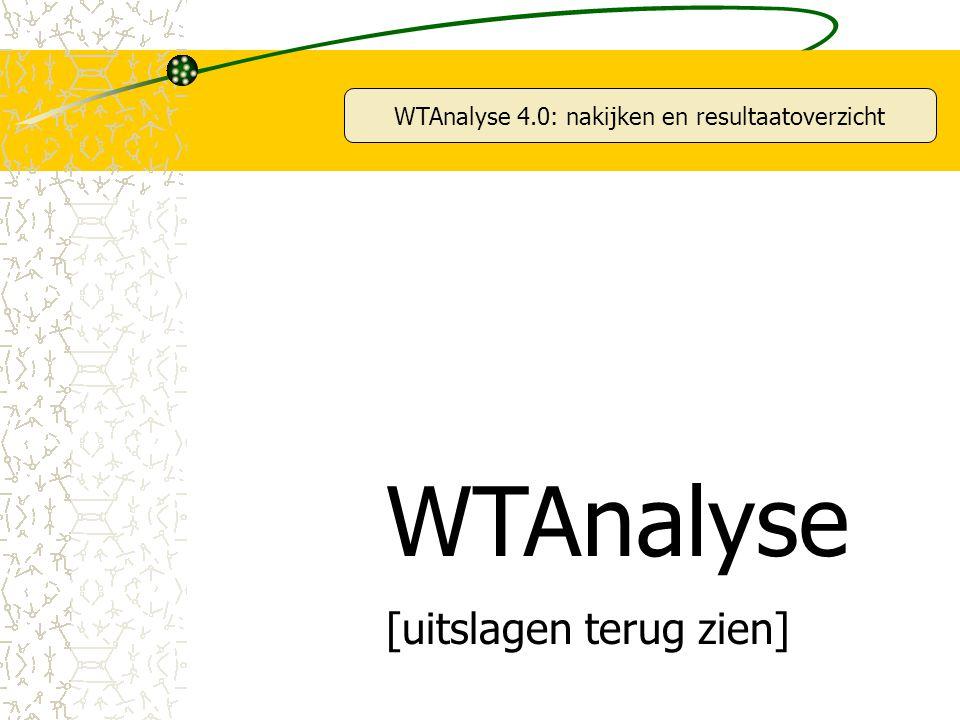 WTAnalyse 4.0: nakijken en resultaatoverzicht WTAnalyse [uitslagen terug zien]