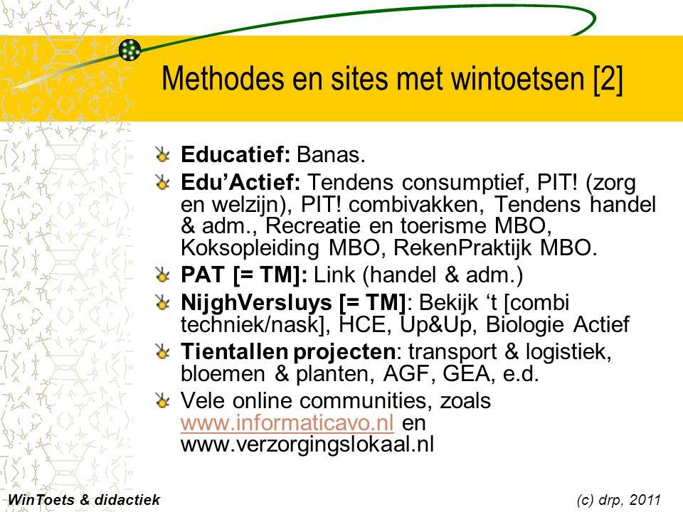 Methodes en sites met wintoetsen [2] Educatief: Banas. Edu'Actief: Tendens consumptief, PIT! (zorg en welzijn), PIT! combivakken, Tendens handel & adm