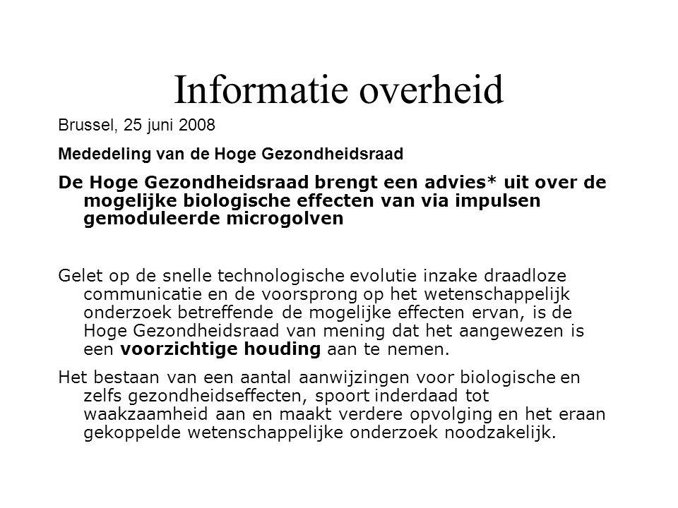 Informatie overheid Brussel, 25 juni 2008 Mededeling van de Hoge Gezondheidsraad De Hoge Gezondheidsraad brengt een advies* uit over de mogelijke biol