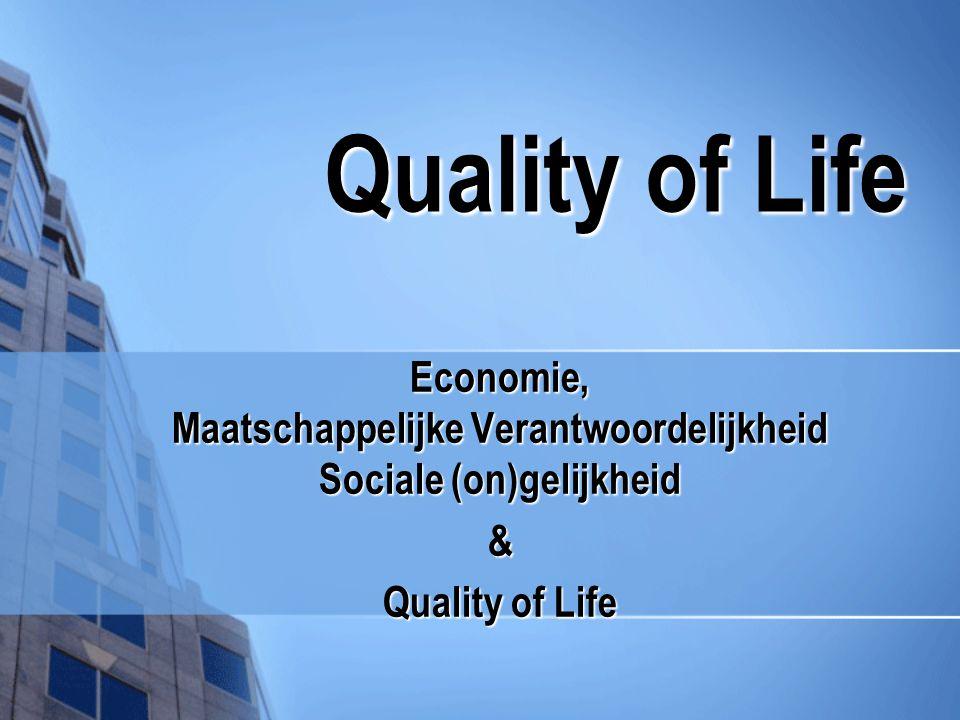 De Quality of Life Indicatoren.