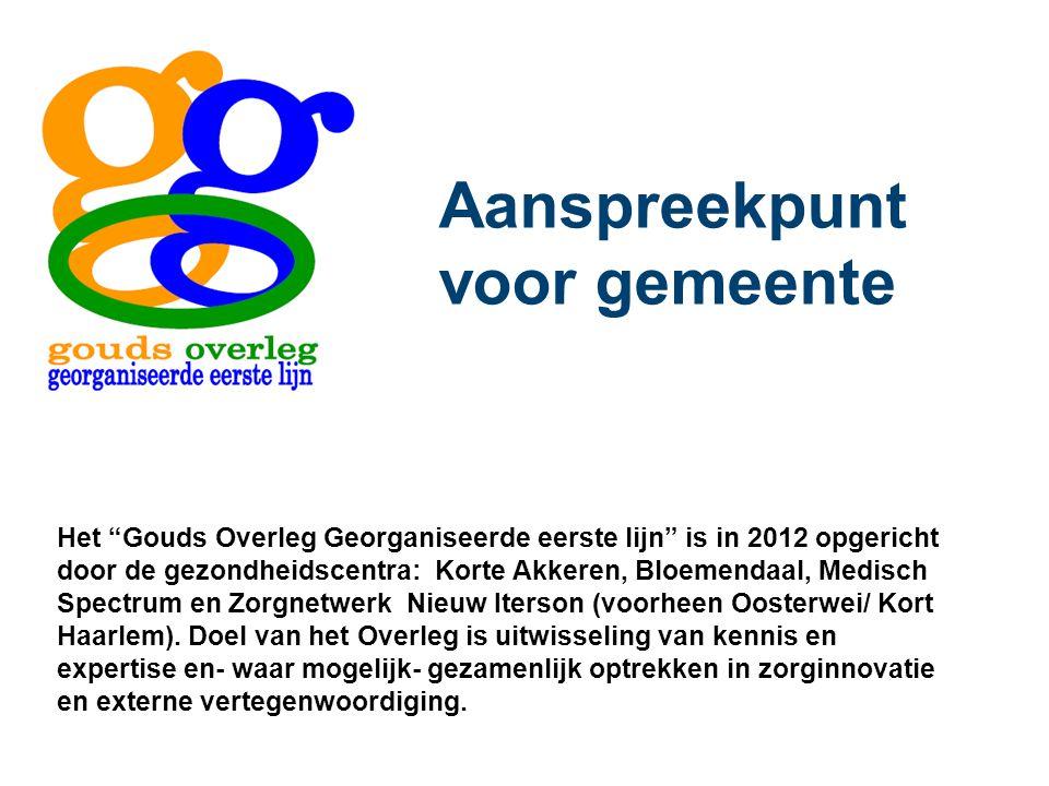 Het Gouds Overleg Georganiseerde eerste lijn is in 2012 opgericht door de gezondheidscentra: Korte Akkeren, Bloemendaal, Medisch Spectrum en Zorgnetwerk Nieuw Iterson (voorheen Oosterwei/ Kort Haarlem).