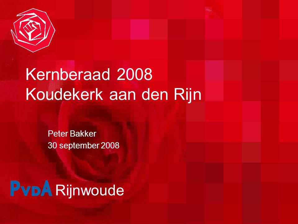 Rijnwoude Kernberaad 2008 Koudekerk aan den Rijn Peter Bakker 30 september 2008