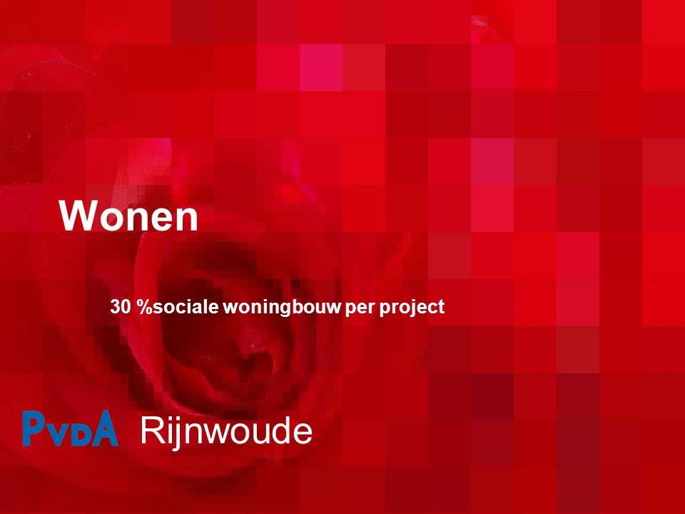 Wonen 30 %sociale woningbouw per project Rijnwoude