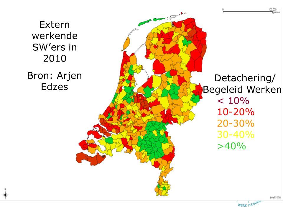 Extern werkende SW'ers in 2010 Bron: Arjen Edzes Detachering/ Begeleid Werken < 10% 10-20% 20-30% 30-40% >40%