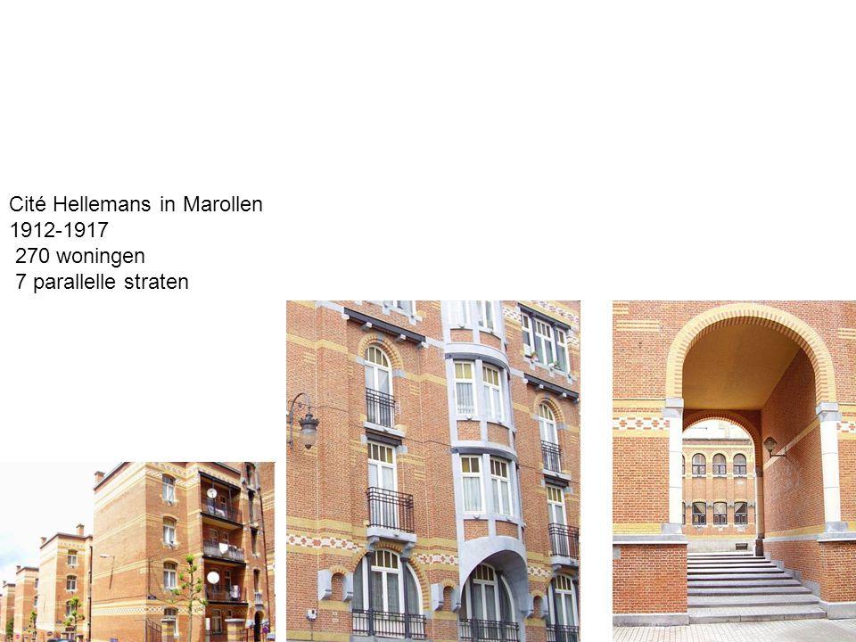 Cité Hellemans in Marollen 1912-1917 270 woningen 7 parallelle straten