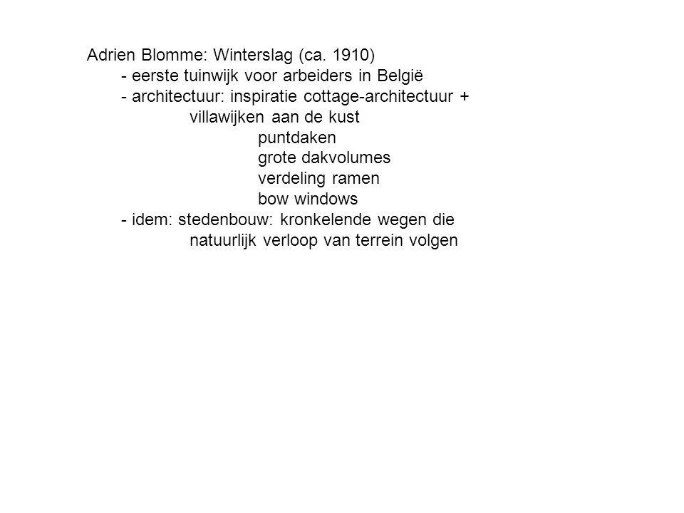 Adrien Blomme: Winterslag (ca. 1910) - eerste tuinwijk voor arbeiders in België - architectuur: inspiratie cottage-architectuur + villawijken aan de k