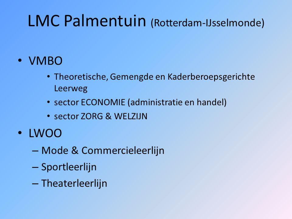 LMC Veenoord (Rotterdam-IJsselmonde) VMBO Kader- en Basisberoepsgerichte Leerweg sector ECONOMIE (administratie en handel) sector ZORG & WELZIJN Vakcolleges (6 jaar VMBO+MBO) LWOO – Sportklas – Theaterklas