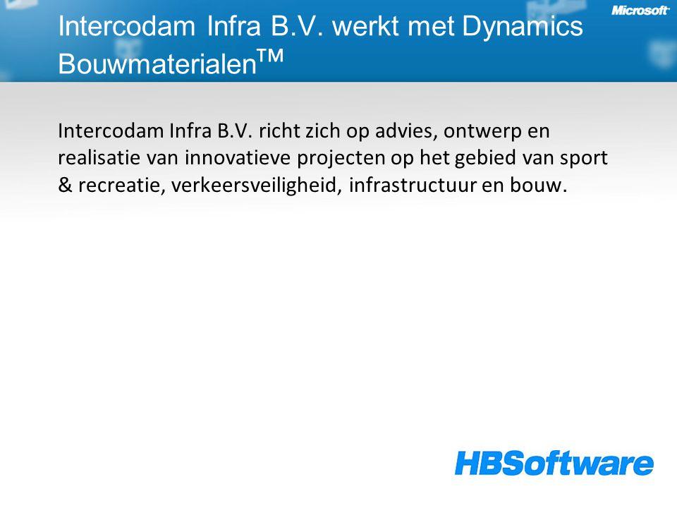 Intercodam Infra B.V. werkt met Dynamics Bouwmaterialen ᵀᴹ Intercodam Infra B.V. richt zich op advies, ontwerp en realisatie van innovatieve projecten