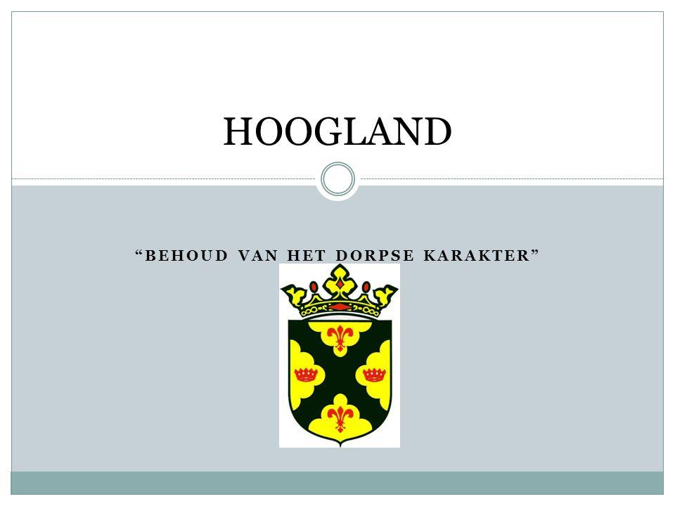 Vereniging Dorpsbelangen Hoogland Van onze vereniging zijn 600 gezinnen in Hoogland lid.