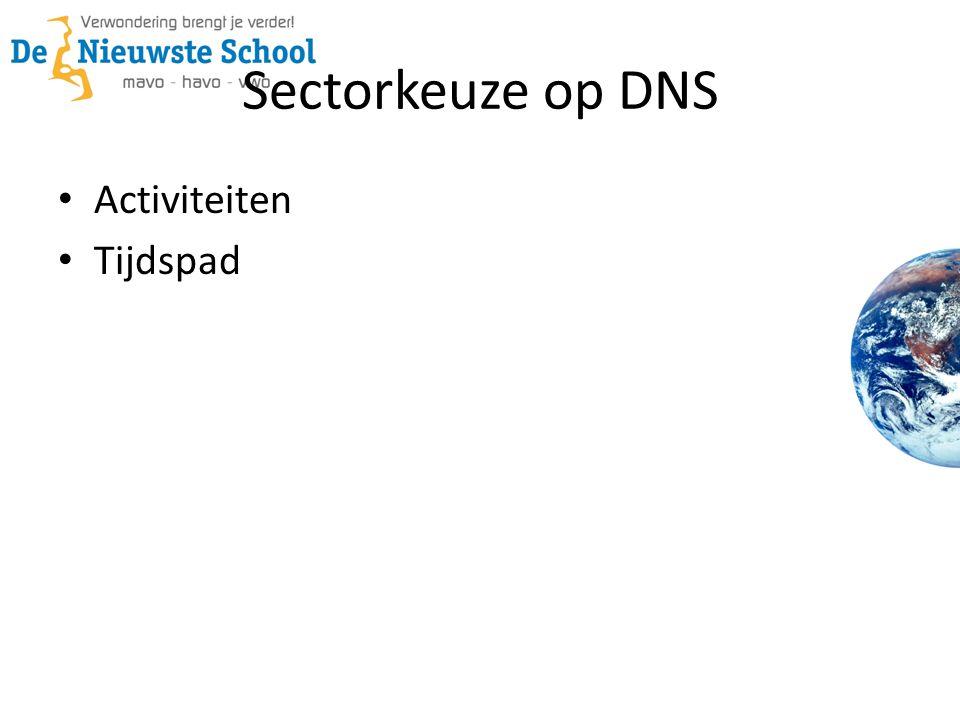 Sectorkeuze op DNS Activiteiten Tijdspad
