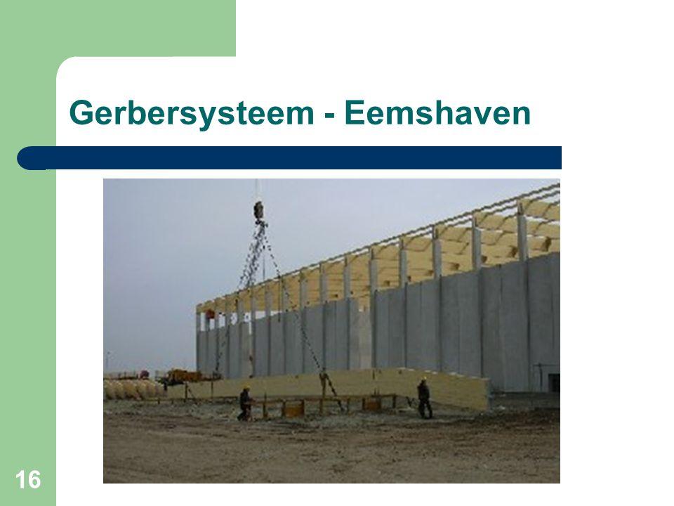 16 Gerbersysteem - Eemshaven
