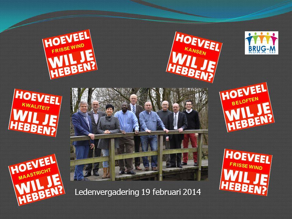 FRISSE WIND MAASTRICHT BELOFTEN KWALITEIT KANSEN Ledenvergadering 19 februari 2014