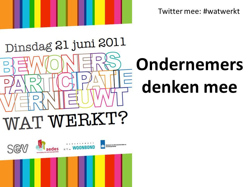 Twitter mee: #watwerkt Ondernemers denken mee