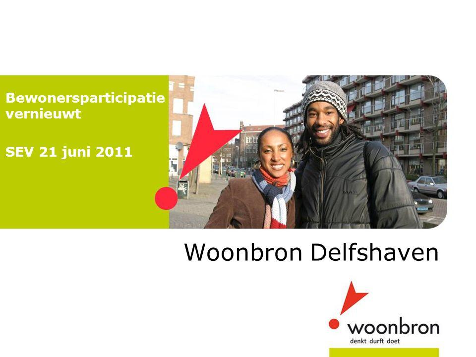Woonbron Delfshaven Bewonersparticipatie vernieuwt SEV 21 juni 2011