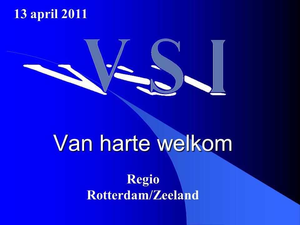 Van harte welkom Regio Rotterdam/Zeeland 13 april 2011