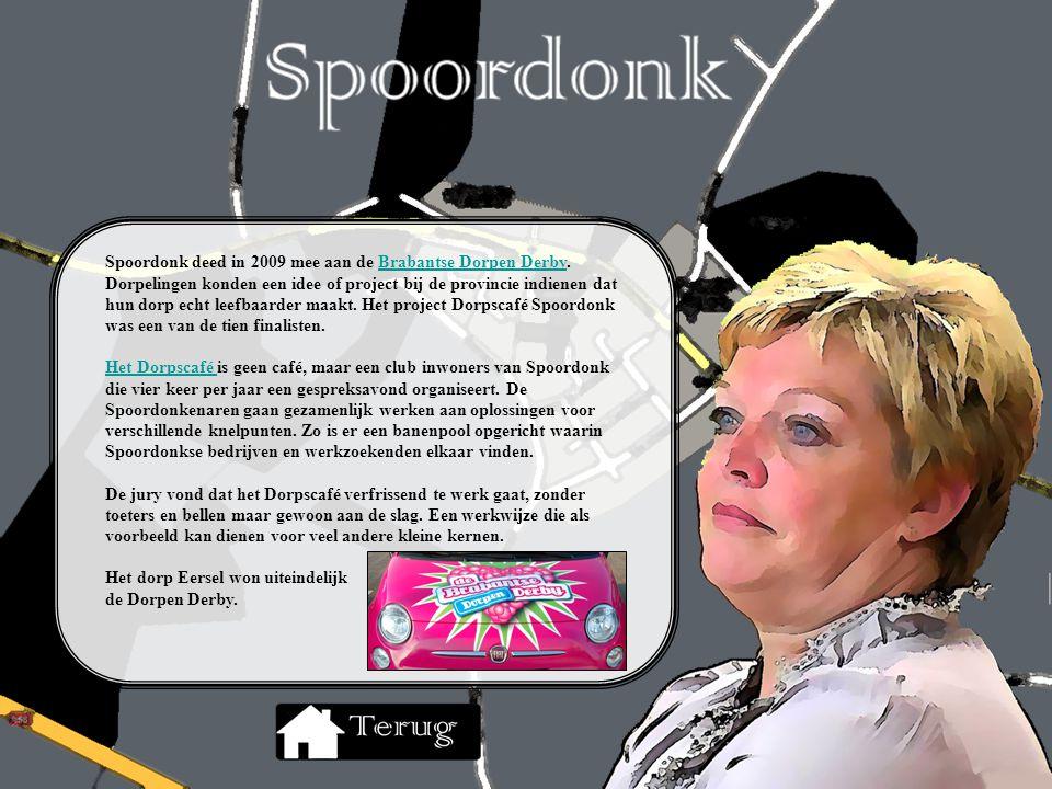 Spoordonk deed in 2009 mee aan de Brabantse Dorpen Derby. Dorpelingen konden een idee of project bij de provincie indienen dat hun dorp echt leefbaard