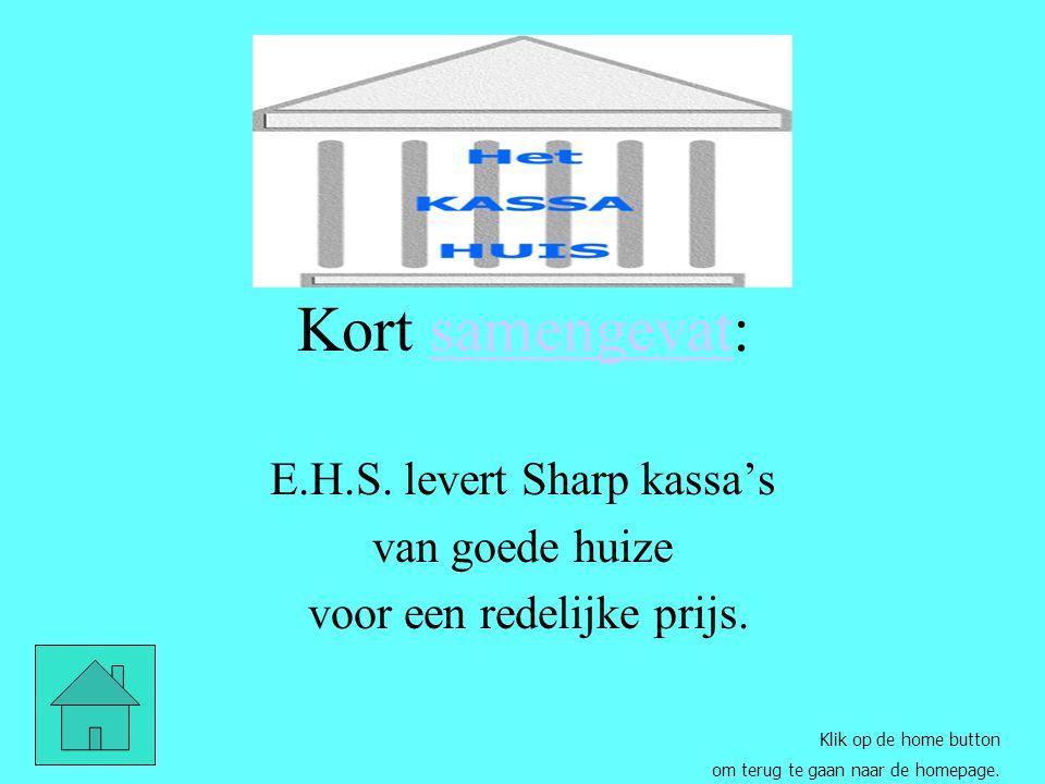 Toegevoegde waarde van het Kassa Huis professioneel advies deskundige programmering heldere gebruiksinstructie bij aflevering aflevering na overleg de