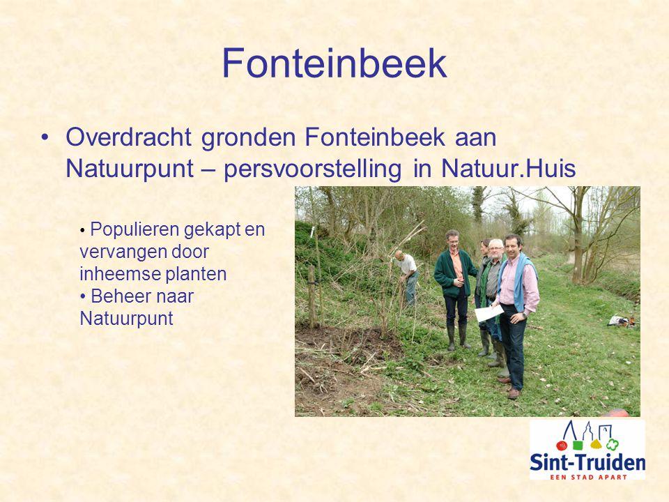 Fonteinbeek Overdracht gronden Fonteinbeek aan Natuurpunt – persvoorstelling in Natuur.Huis Populieren gekapt en vervangen door inheemse planten Beheer naar Natuurpunt