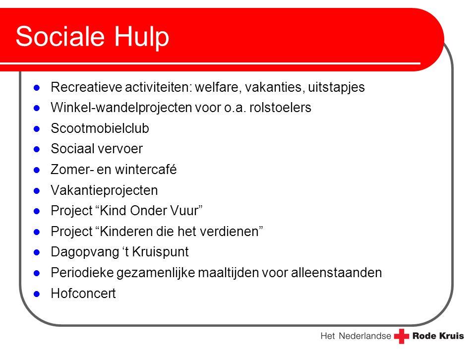 Sociale Hulp Recreatieve activiteiten: welfare, vakanties, uitstapjes Winkel-wandelprojecten voor o.a. rolstoelers Scootmobielclub Sociaal vervoer Zom