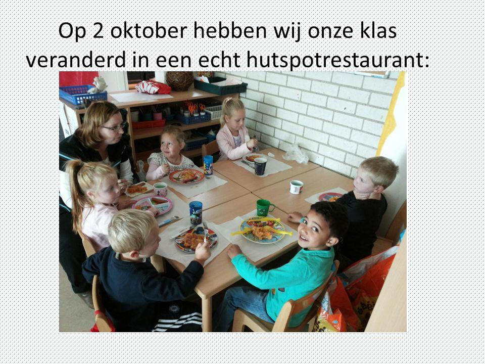 Op 2 oktober hebben wij onze klas veranderd in een echt hutspotrestaurant: