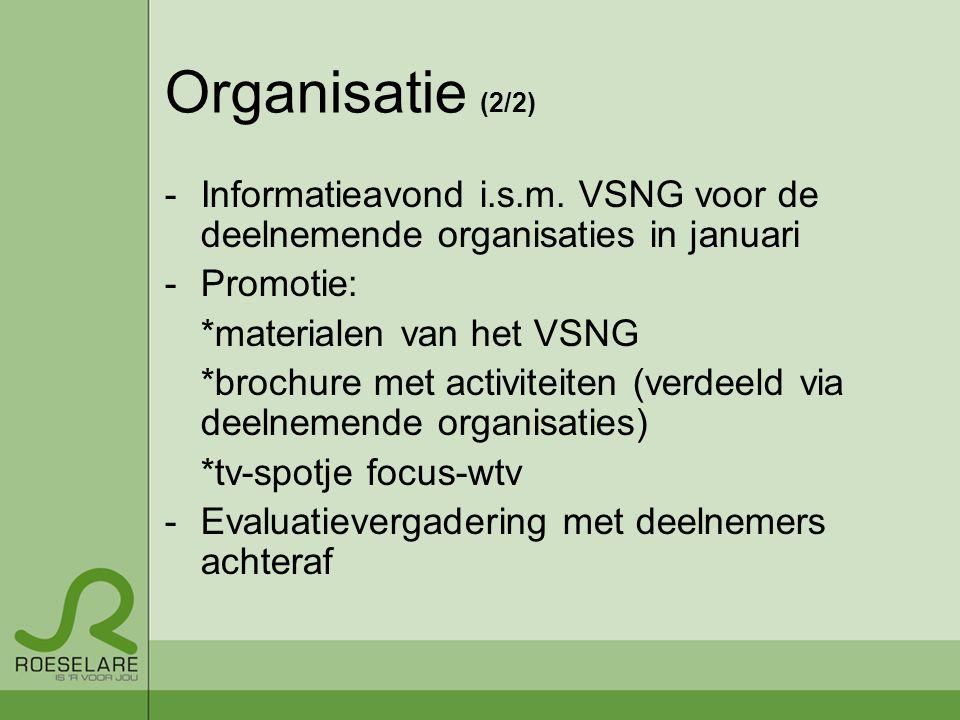 Organisatie (2/2) -Informatieavond i.s.m.